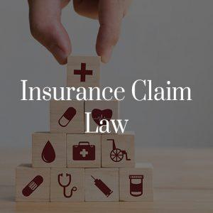 Insurance Claim Law